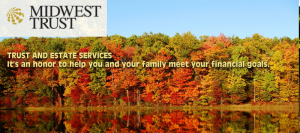 Click Here to learn more about valuable Trust and Estate Services - Midwest Trust - Sponsor of The Scammercast.Com!