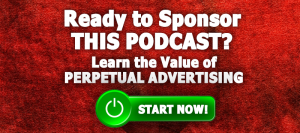 Click Here to Become a Sponsor of This Podcast Now!