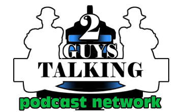 2GuysTalking Podcast Network - Original Content Podcast Network