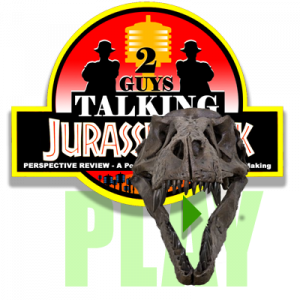 Click Here to Listen to The Perspective Review of Jurassic Park (1993)!