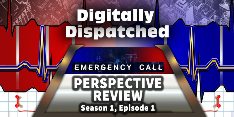 The Perspective Review of Emergency Call on ABC & Hulu-streaming - A Police Dispatcher Reacts via The Digitally Dispatched Podcast
