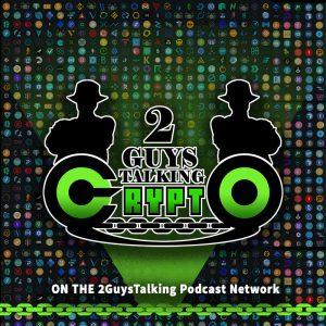 2GuysTalking Crypto Podcast Art - 800 Pixels